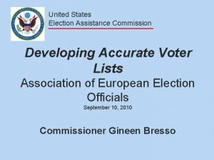 United States Election Assistance Commission Developing Accurate Voter