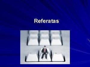 Referatas Referato struktra Antratinis puslapis Turinys vadas vade