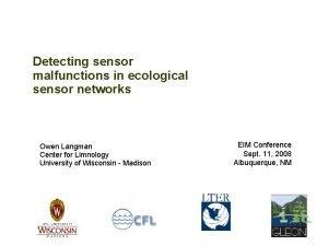 Detecting sensor malfunctions in ecological sensor networks Owen
