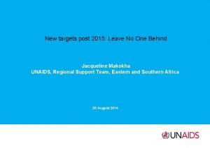 New targets post 2015 Leave No One Behind