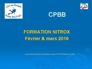 CPBB FORMATION NITROX Fvrier mars 2016 JeanPierre BUISSON