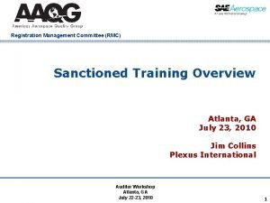 Registration Management Committee RMC Sanctioned Training Overview Atlanta