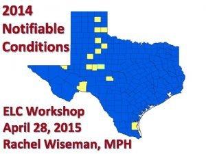 2014 Notifiable Conditions ELC Workshop April 28 2015