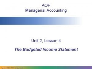AOF Managerial Accounting Unit 2 Lesson 4 The