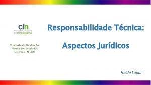 Responsabilidade Tcnica V Jornada de Atualizao Tcnica dos