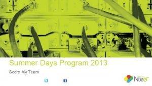 Summer Days Program 2013 Score My Team Score