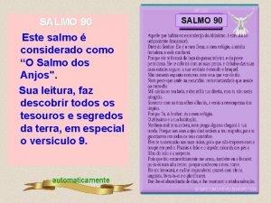 SALMO 90 90 Este salmo considerado como O