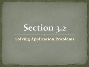 Section 3 2 Solving Application Problems Problem Solving