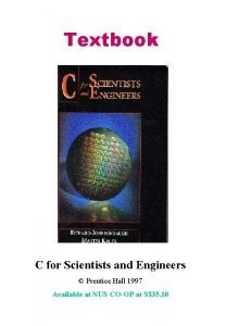 Textbook C for Scientists and Engineers Prentice Hall