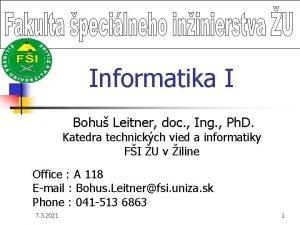 Informatika I Bohu Leitner doc Ing Ph D
