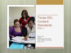 Defining Student Success under WIOA Texas AEL Content