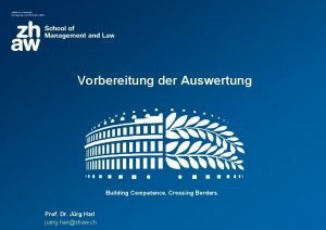 Vorbereitung der Auswertung Building Competence Crossing Borders Prof