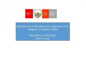 GOBIERNO REGIONAL LA LIBERTAD Gerencia Regional de Salud