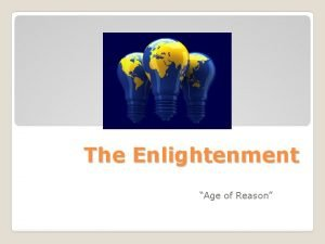 The Enlightenment Age of Reason Roots of the