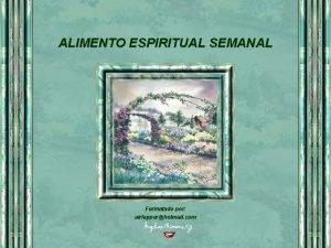 ALIMENTO ESPIRITUAL SEMANAL Formatado por airlepperhotmail com UM