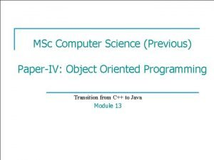 1 MSc Computer Science Previous PaperIV Object Oriented