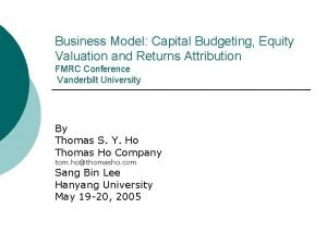 Business Model Capital Budgeting Equity Valuation and Returns