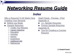Networking Resume Guide Index Why a Resume It