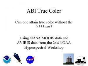 ABI True Color Can one attain true color