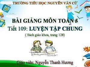 TRNG TIU HC NGUYN VN C BI GING