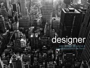 designer ADVERTISING BRANDING COMMUNICATION STRATEGIES designer Advertising branding