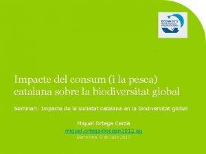Impacte del consum i la pesca catalana sobre