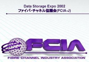 Data Storage Expo 2002 FCIAJ Data Storage Expo