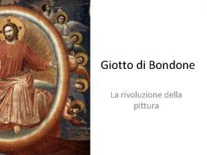 Giotto di Bondone La rivoluzione della pittura Giunta