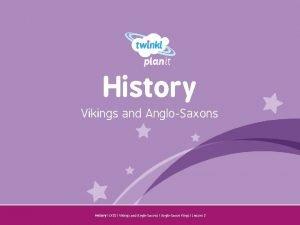 History Vikings and AngloSaxons Year One History LKS