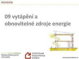 09 vytpn a obnoviteln zdroje energie www pasivnidomy