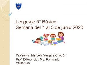 Lenguaje 5 Bsico Semana del 1 al 5