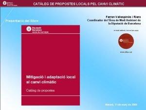 CATLEG DE PROPOSTES LOCALS PEL CANVI CLIMTIC Ferran
