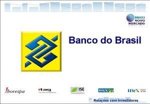 Banco do Brasil Relaes com Investidores 1 Economia