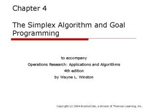 Chapter 4 The Simplex Algorithm and Goal Programming
