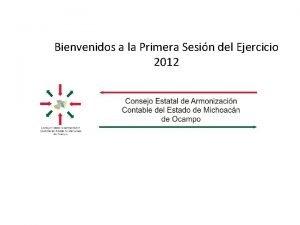 Bienvenidos a la Primera Sesin del Ejercicio 2012