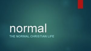 normal THE NORMAL CHRISTIAN LIFE normal THE NORMAL