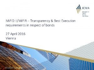 Mi FID IIMi FIR Transparency Best Execution requirements