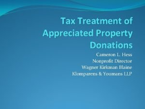 Tax Treatment of Appreciated Property Donations Cameron L
