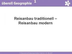 1 Reisanbau traditionell Reisanbau modern sterreichischer Bundesverlag Schulbuch