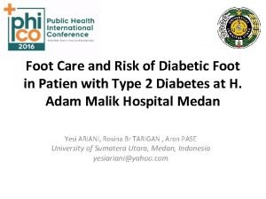Foot Care and Risk of Diabetic Foot in