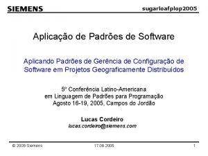 sugarloafplop 2005 Aplicao de Padres de Software Aplicando