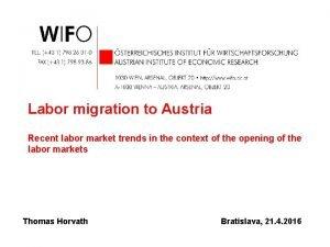 Labor migration to Austria Recent labor market trends