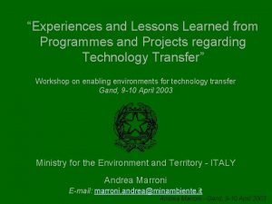 Experiences and Lessons Learned from Programmes and Projects