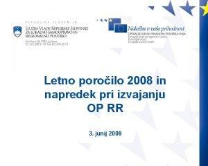 Letno poroilo 2008 in napredek pri izvajanju OP