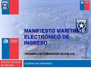 MANIFIESTO MARTIMO ELECTRNICO DE INGRESO TRANSMISIN FORWARDER DE