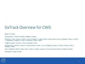 Six Track Overview for CWG Speaker R De