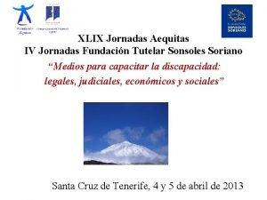 XLIX Jornadas Aequitas IV Jornadas Fundacin Tutelar Sonsoles