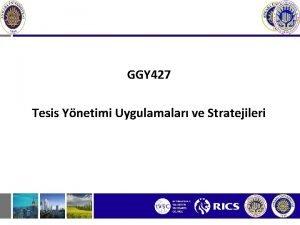 GGY 427 Tesis Ynetimi Uygulamalar ve Stratejileri Uluslararas