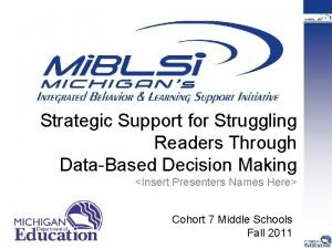Strategic Support for Struggling Readers Through DataBased Decision