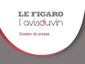 E 1 Dossier de presse Le Figaro le